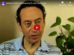 Nathan Pritikin Interviewed by Dr John McDougall